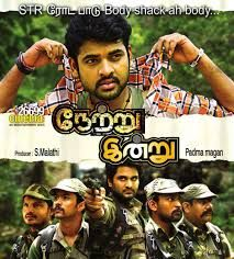 'Netru Indru' shot in southern forests