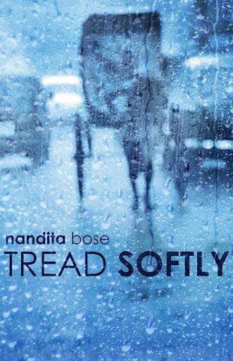 Tread Softly_Nandita Bose_ Book Cover